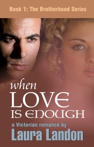 When Love is Enough (The Brotherhood #1)