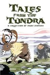 Tales From the Tundra: A Collection of Inuit Stories