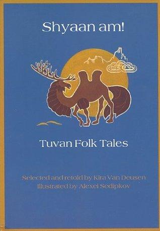 shyaan-am-tuvan-folk-tales