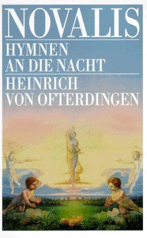 Hymnen an die Nacht / Heinrich von Ofterdingen