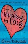 Signed, Hopelessly in Love