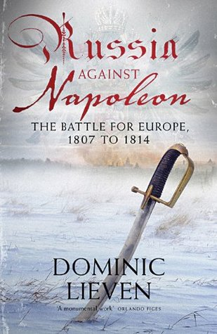 Russia against napoleon the battle for europe 1807 to 1814 by 7045965 fandeluxe Gallery