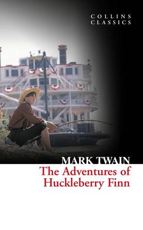 The Adventures of Huckleberry Finn (The Adventures of Tom and Huck #2)