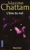 L'Âme du mal by Maxime Chattam