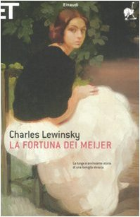 Ebook La fortuna dei Meijer by Charles Lewinsky read!