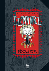 Ebook Lenore. Piccole ossa by Roman Dirge TXT!