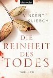 Die Reinheit des Todes 978-3442374922 EPUB PDF por Vincent Kliesch