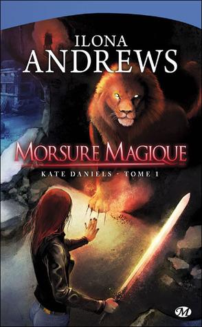 Morsure magique (Kate Daniels, #1)