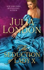The Seduction of Lady X by Julia London