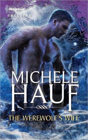 The Werewolf's Wife by Michele Hauf