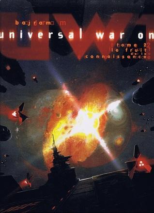 Le Fruit de la connaissance (Universal War One #2)