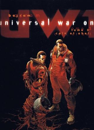 Caïn et Abel (Universal War One #3)