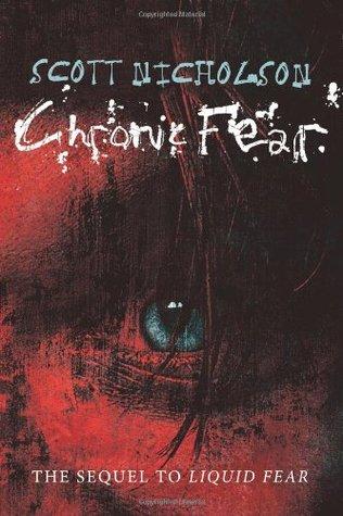 Chronic Fear by Scott Nicholson
