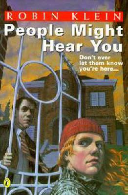 People Might Hear You by Robin Klein