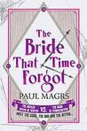 The Bride That Time Forgot (Brenda & Effie Mystery #5)