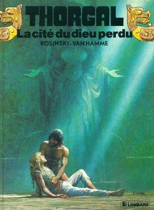 La Cité du dieu perdu (Thorgal #12)
