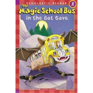 The Magic School Bus in the Bat Cave