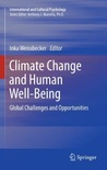 Climate Change and Human Well-Being: Global Challenges and Opportunities (International and Cultural Psychology) 2011th Edition