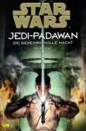 Star Wars: Jedi-Padawan, Sammelband 1 (Star Wars: Jedi-Padawan, #1-3)