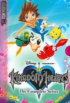 Kingdom Hearts: The Complete Series (Kingdom Hearts, #1-4)