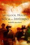 Sherlock Holmes y la boca del infierno (Los archivos perdidos de Sherlock Holmes #3)