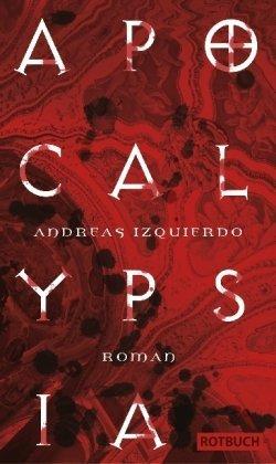 Apocalypsia by Andreas Izquierdo