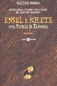 Ensel e Krete: Una storia di Zamonia (Zamonia #2)