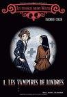 Les vampires de Londres (Les étranges soeurs Wilcox, #1)