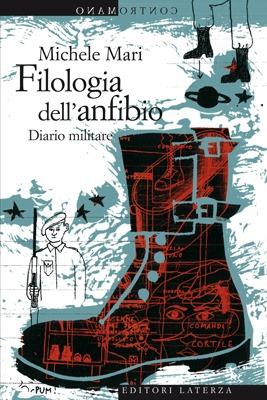 Filologia dell'anfibio. Diario militare