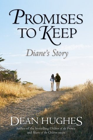Promises to Keep by Dean Hughes
