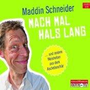 Mach Mal Hals Lang ... Und Andere Weisheiten Aus Dem Aschebes... by Maddin Schneider