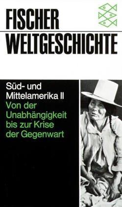 Fischer Weltgeschichte: Süd- und Mittelamerika II