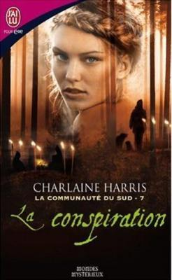 La Conspiration (Sookie Stackhouse, #7)