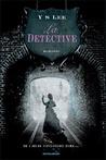La detective by Y.S. Lee