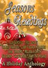 Seasons Readings: A Holiday Anthology
