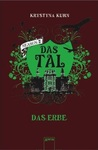 Das Erbe (Das Tal Season 2, #2)