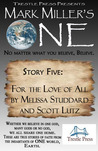 For the Love of All (Mark Miller's One, #5)