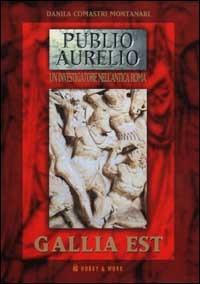 Gallia est (Publio Aurelio Stazio #9)
