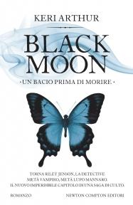 Black Moon. Un bacio prima di morire(Riley Jenson Guardian 6)