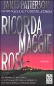 Ricorda Maggie Rose (I casi di Alex Cross, #1)