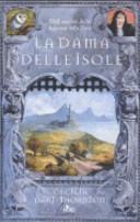 La dama delle isole by Cecilia Dart-Thornton