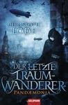 Der letzte Traumwanderer by Christoph Lode