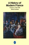 A History of Modern France, Volume 1 by Alfred Cobban
