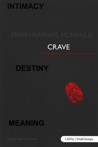 Crave: An Exploration of the Human Spirit - Member Book