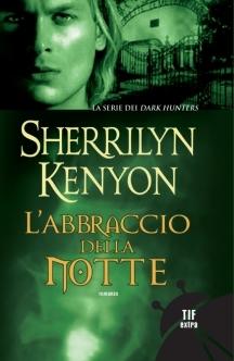 L'abbraccio della notte by Sherrilyn Kenyon