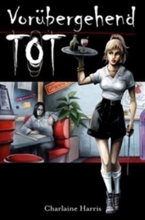 Vorübergehend tot (Sookie Stackhouse #1)