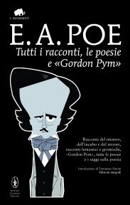 Tutti i racconti, le poesie e «Gordon Pym»