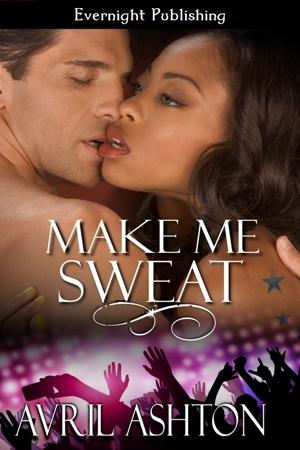 Make Me Sweat by Avril Ashton