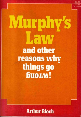 murphy-s-law-and-other-reasons-why-things-go-wrong