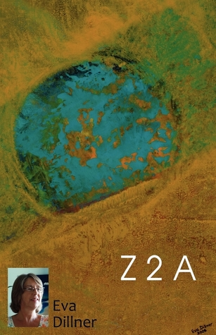 Z 2 A by Eva Dillner